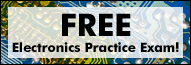 FREE Basic Electronics Practice Exam!